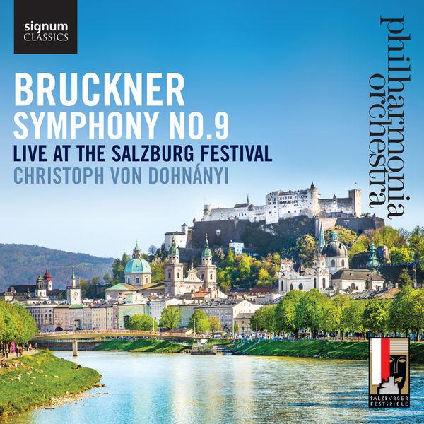 Anton Bruckner - Bruckner: Symphony No. 9, Live at the Salzburg Festival