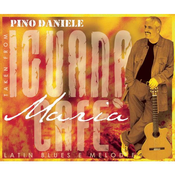 Pino Daniele - Maria