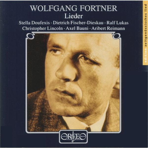 Ralf Lukas - Fortner: Lieder