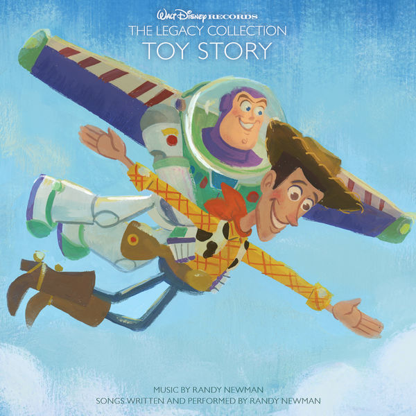 Randy Newman - Toy Story - Walt Disney Records The Legacy Collection