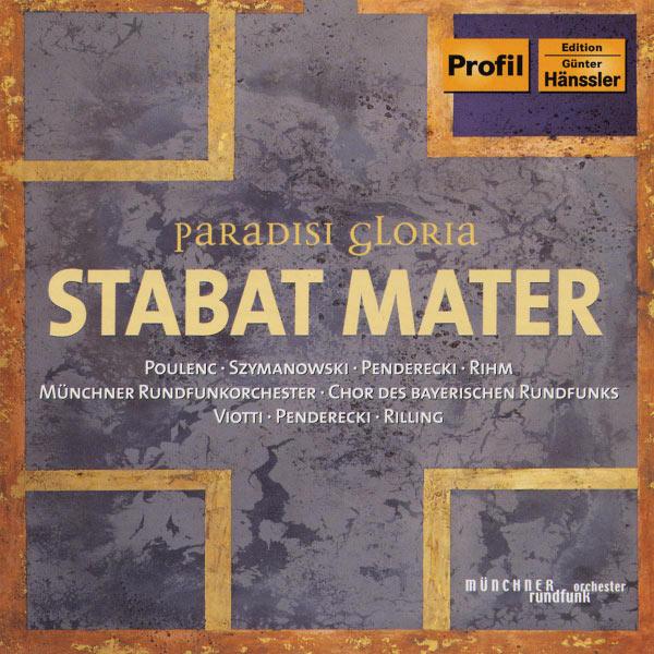 Marcello Viotti - Poulenc, Szymanowski, Penderecki, Rihm: Stabat Mater