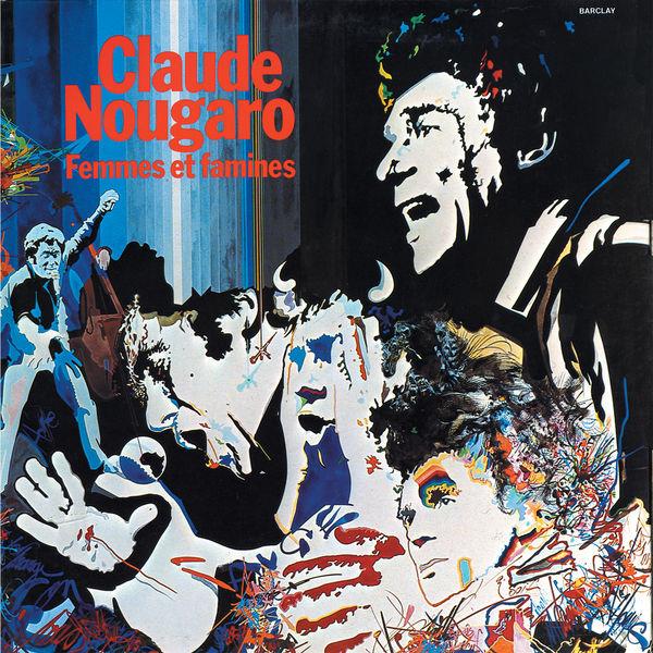 Claude Nougaro - Femmes Et Famines (1975)