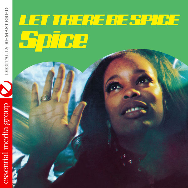 Spice - Let There Be Spice (Digitally Remastered)