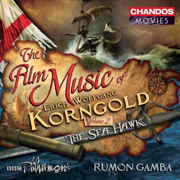 Rumon Gamba - La Musique de film d'Erich Wolfgang Korngold (Volume 2)