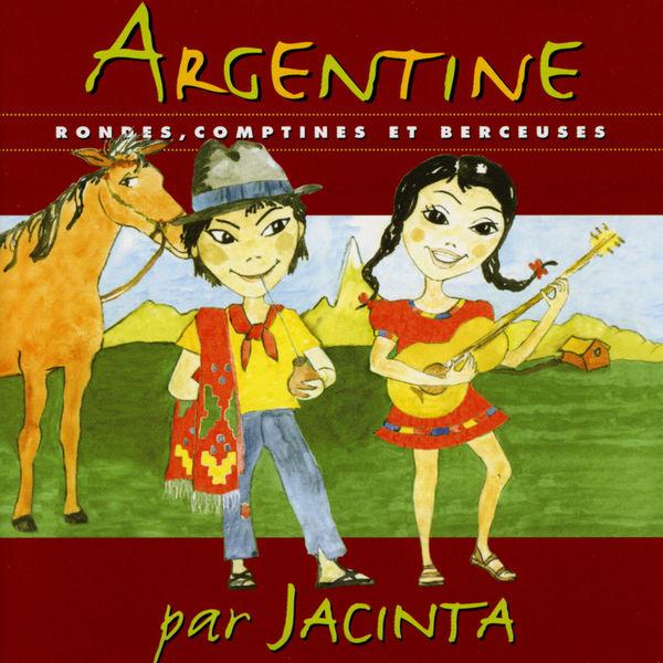 Jacinta - Rondes, comptines et berceuses traditionnelles d'Argentine