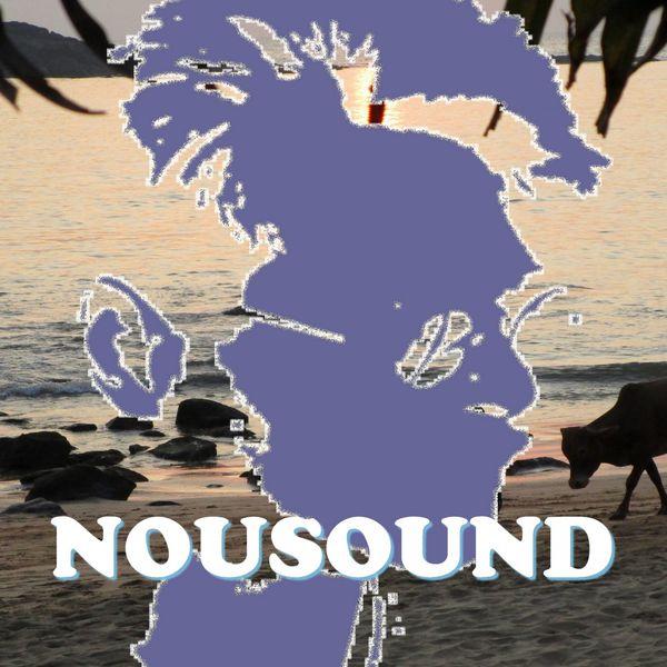 NOUSOUND|Nousound