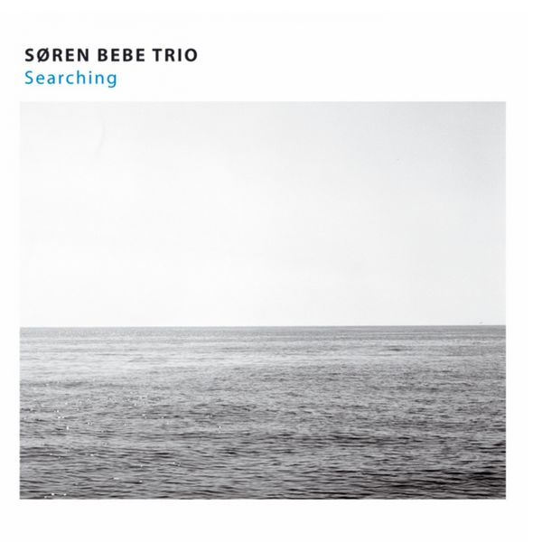 Søren Bebe Trio - Searching