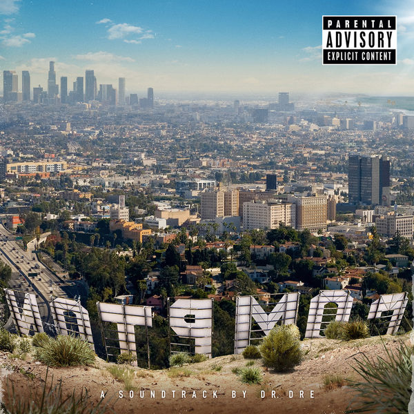 Dr. Dre - Compton - A Soundtrack By Dr. Dre (Explicit Version)