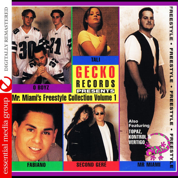 Mr. Miami - Gecko Records Presents Mr. Miami's Freestyle Collection Vol. 1 (Digitally Remastered)