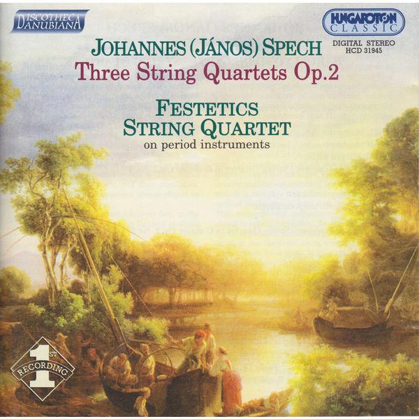 Festetics Quartet - Spech: 3 String Quartets, Op. 2