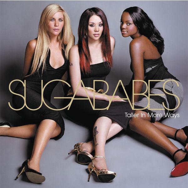 Sugababes - Taller In More Ways
