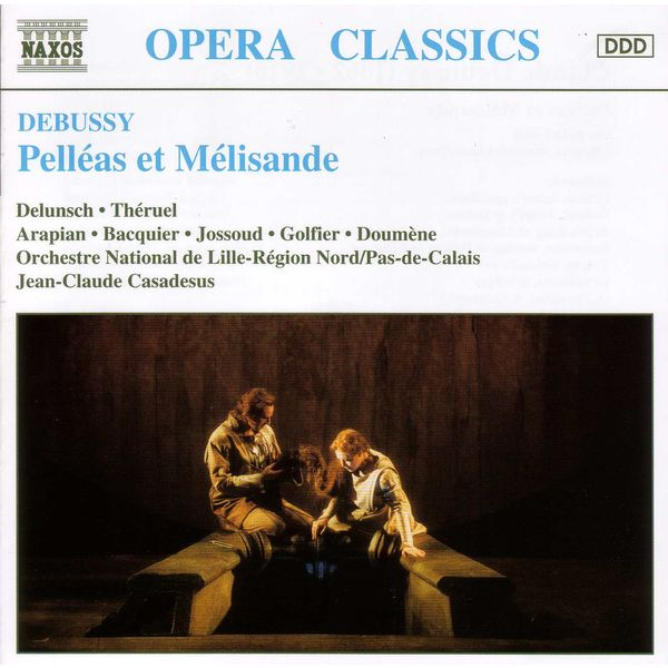 Jean-Claude Casadesus - Pelléas et Mélisande