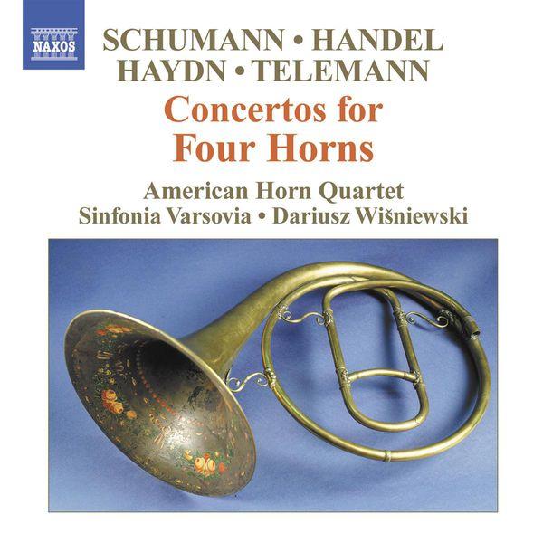 American Horn Quartet - SCHUMANN: Konzertstuck, Op. 86 / HAYDN: Symphony No. 31, 'Horn Signal'