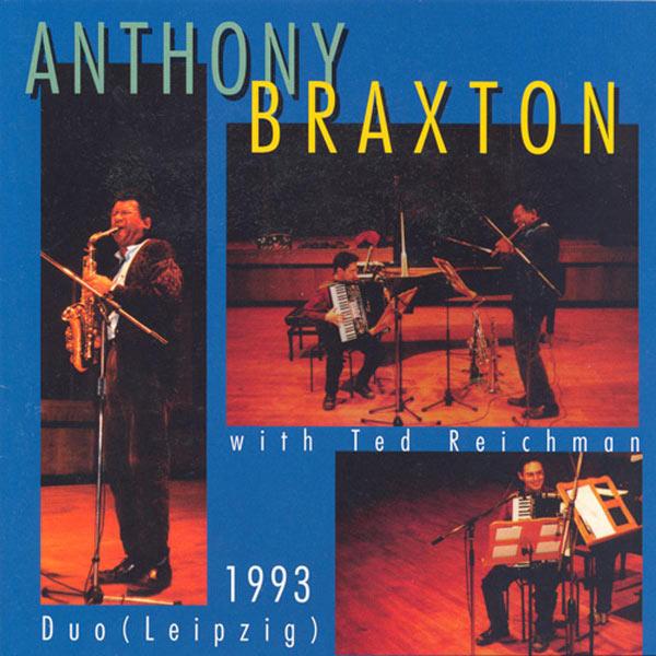 Anthony Braxton - Braxton: Duo Leipzig 1993