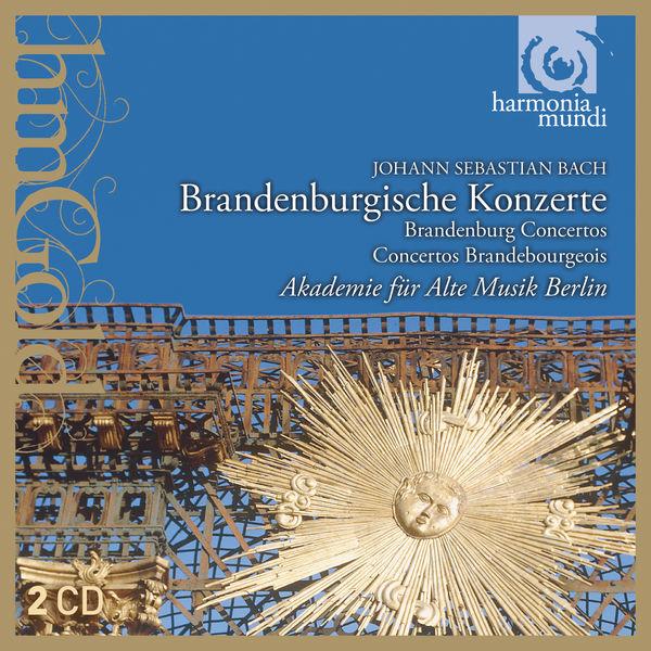 Akademie für Alte Musik Berlin - Bach: Brandenburgische Konzerte