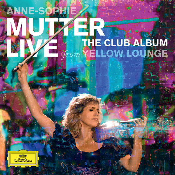Anne-Sophie Mutter - Live From The Club Album Yellow Lounge