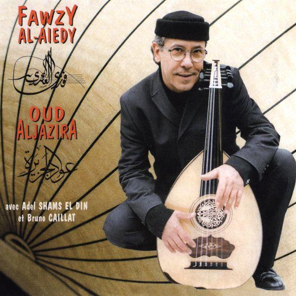 Fawzy Al Aiedy - Oud Aljazira