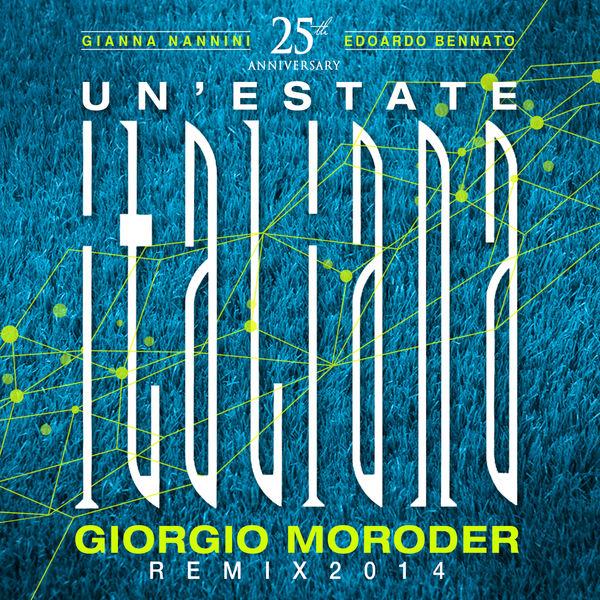 Edoardo Bennato - Un'estate italiana - Giorgio Moroder Remix 2014
