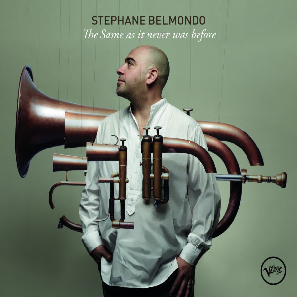 Stéphane Belmondo - The Same As It Never Was Before