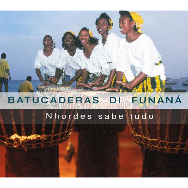 Batucaderas di Funaná - Nhordes sabe tudo