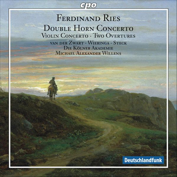 Michael Alexander Willens - Ries, F.: Concerto for 2 Horns, Woo 19 / Violin Concerto No. 1 / Overtures To Die Rauberbraut and The Sorceress