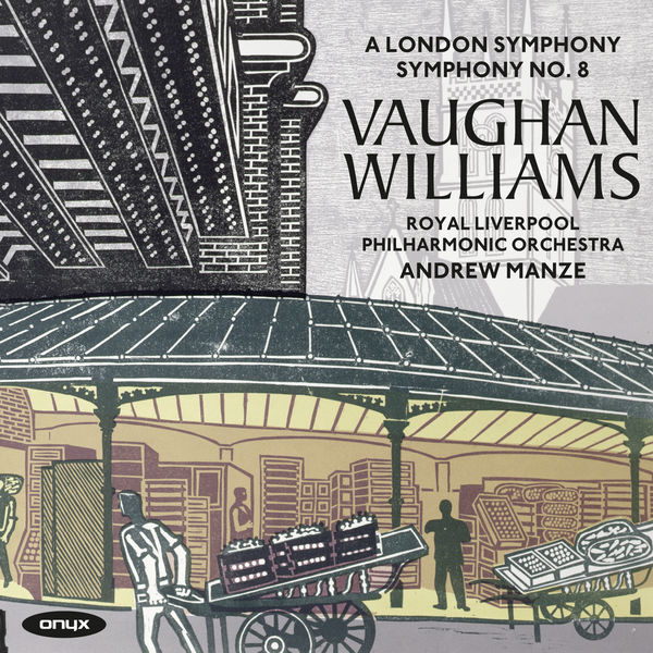 Andrew Manze - Ralph Vaughan Williams: Symphonies No. 2 & No. 8