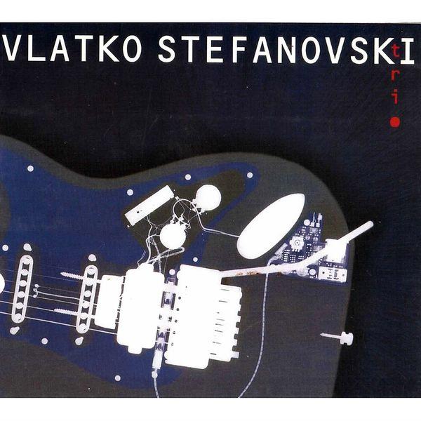 Vlatko Stefanovski - Trio