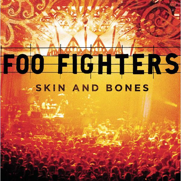 Foo Fighters - Skin And Bones (Live)