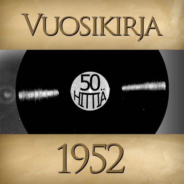 Vuosikirja - Vuosikirja 1952 - 50 hittiä