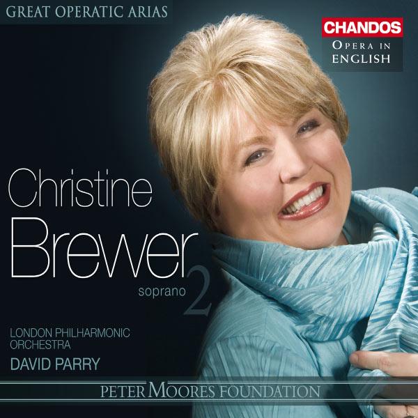 Christine Brewer - Grands airs d'opéra (Volume 20) : Christine Brewer, Volume 2