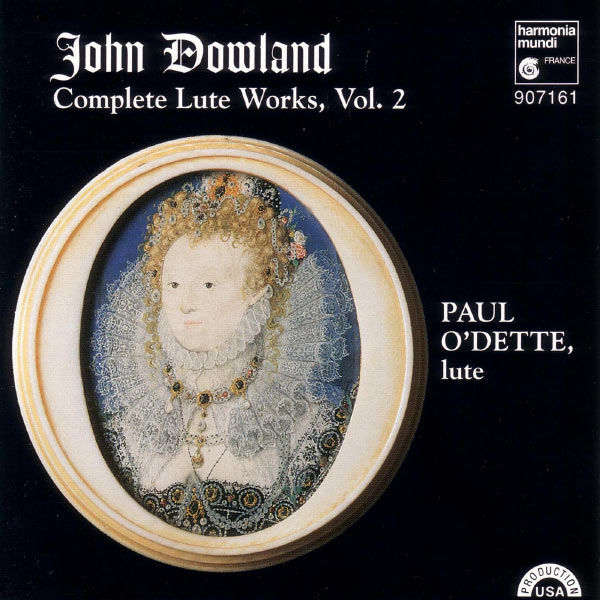 Paul O'Dette - Dowland: Complete Lute Works, Vol. 2
