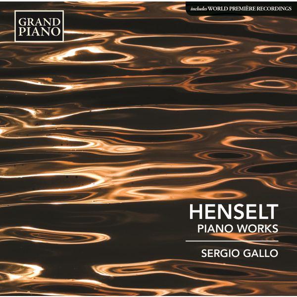 Sergio Gallo|Henselt: Piano Works