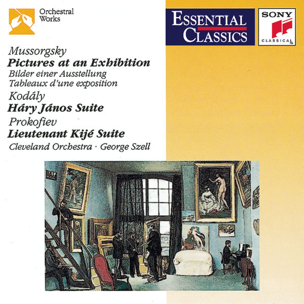 George Szell - Mussorgsky: Pictures at an Exhibition; Kodály: Hary János Suite; Prokofiev: Lieutenant Kijé Suite