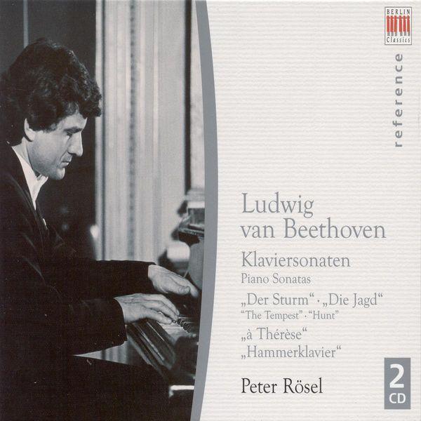 Peter Rösel - BEETHOVEN, L. van: Piano Sonatas Nos. 17, 18, 24, 29 (Rosel)