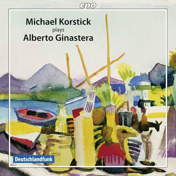 Michael Korstick - Alberto Ginastera : Piano Works