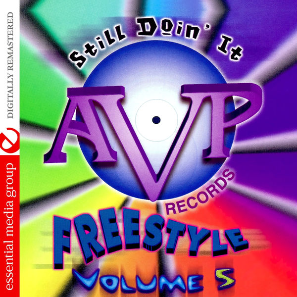 Various Artists - AVP Records Freestyle Vol. 5: Still Doin' It (Digitally Remastered)