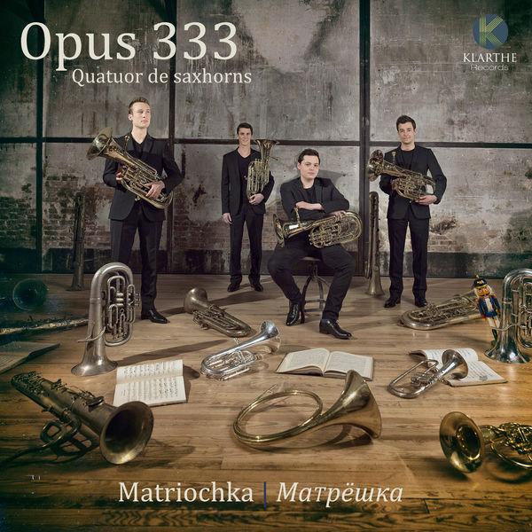 Opus 333 - Matriochka