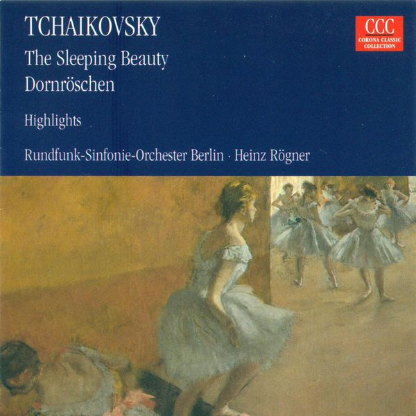 Berlin Radio Symphony Orchestra - TCHAIKOVSKY, P.I.: Sleeping Beauty (The) [Ballet] (Highlights) (Berlin Radio Symphony, Rogner)