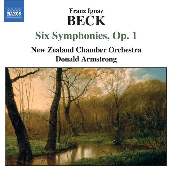 New Zealand Chamber Orchestra - BECK: Six Symphonies, Op. 1