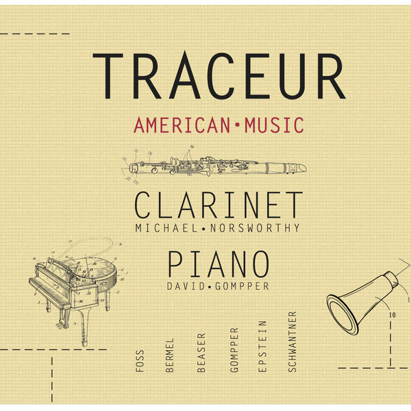Michael Norsworthy Traceur: American Music for Clarinet & Piano