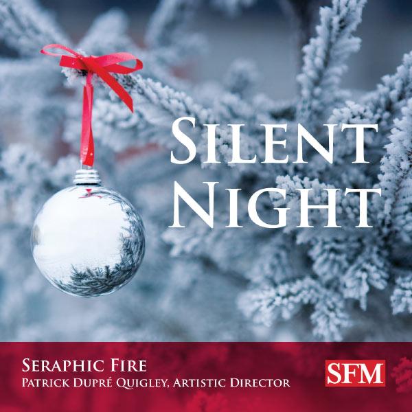 Seraphic Fire - Silent Night