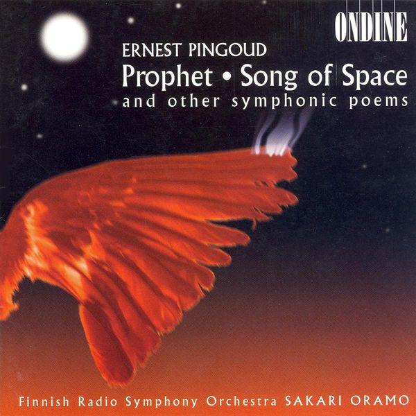 Finnish Radio Symphony Orchestra - Pingoud: Profeetta / Le Chant De L'Espace / Chantecler / Flambeaux Eteints / Diableries Galantes