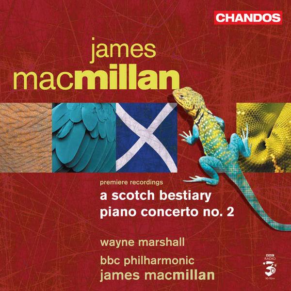 James MacMillan - A SCOTCH BESTIARY