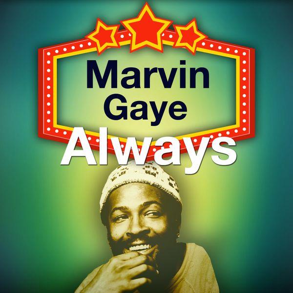 Marvin Gaye - Always