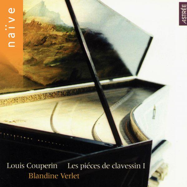 Blandine Verlet - Couperin: Pièces de clavessin, Vol. 1