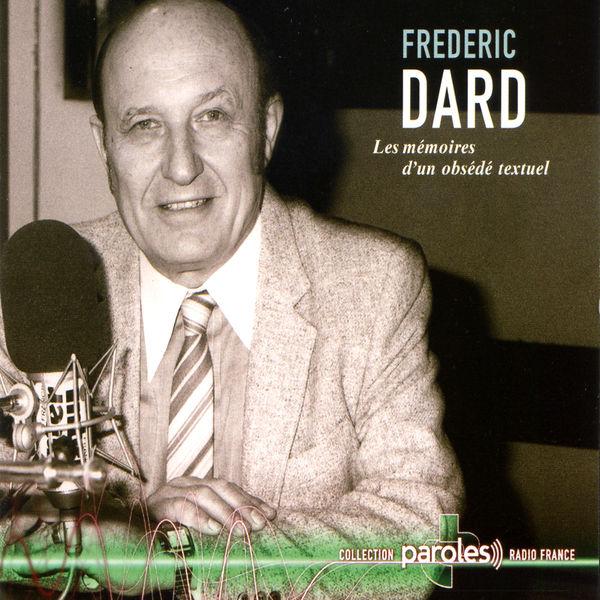 Frédéric Dard - Les mémoires d'un obsédé textuel
