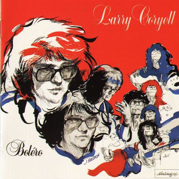 Larry Coryell - Bolero