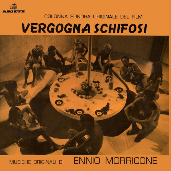 Ennio Morricone - Vergogna schifosi (Original Motion Picture Soundtrack)
