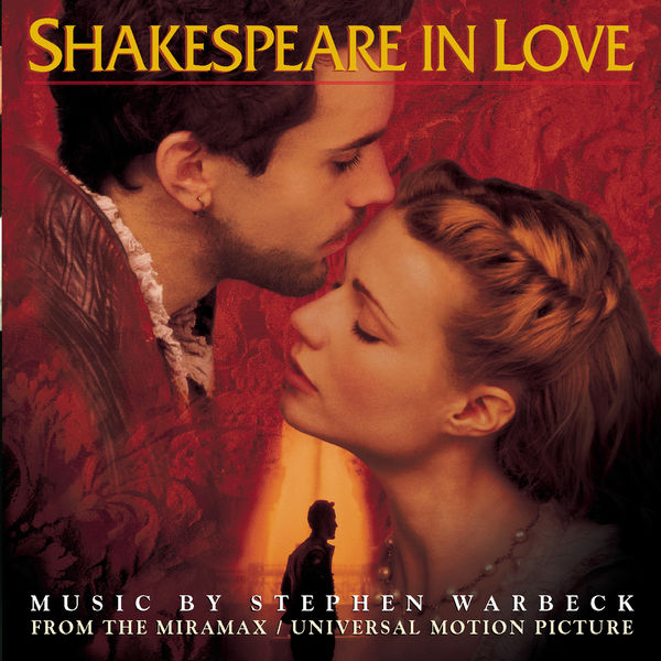 Stephen Warbeck - Shakespeare in Love - Music from the Miramax Motion Picture