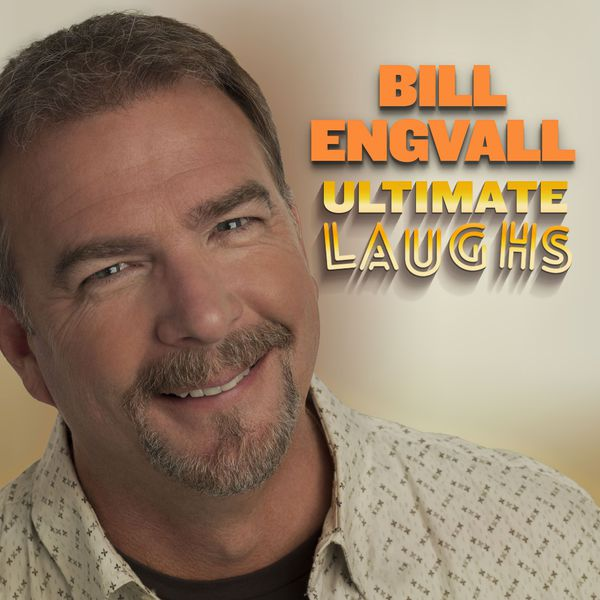 Bill Engvall - Ultimate Laughs